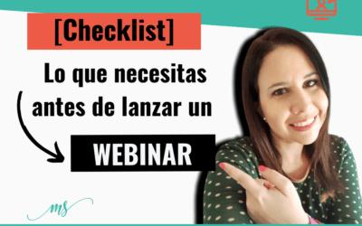 [Checklist] Lo que necesitas antes de lanzar un webinar
