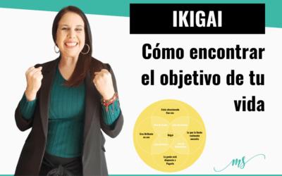 [IKIGAI] Cómo encontrar el objetivo de tu vida y ser feliz consiguiéndolo