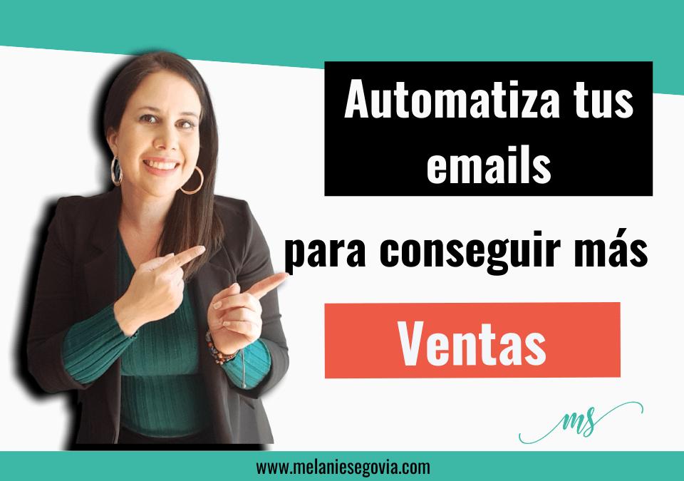 Cómo automatizar tu email para conseguir más ventas